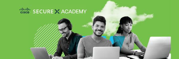 Announcing SecureX Academy - Cisco Blogs